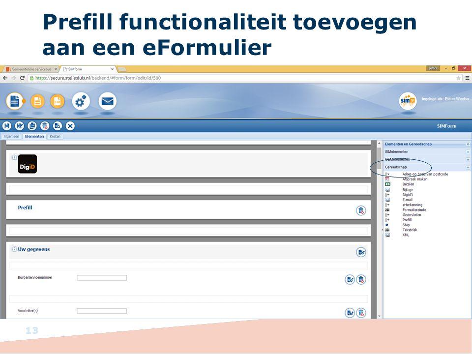 Prefill functionaliteit toevoegen aan een eFormulier 13