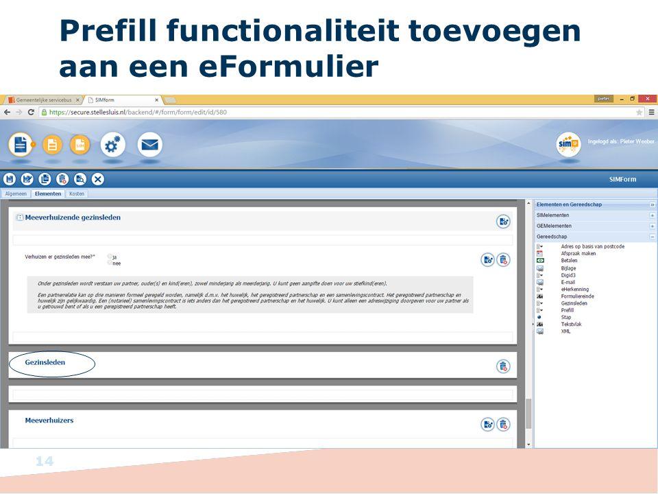 Prefill functionaliteit toevoegen aan een eFormulier 14