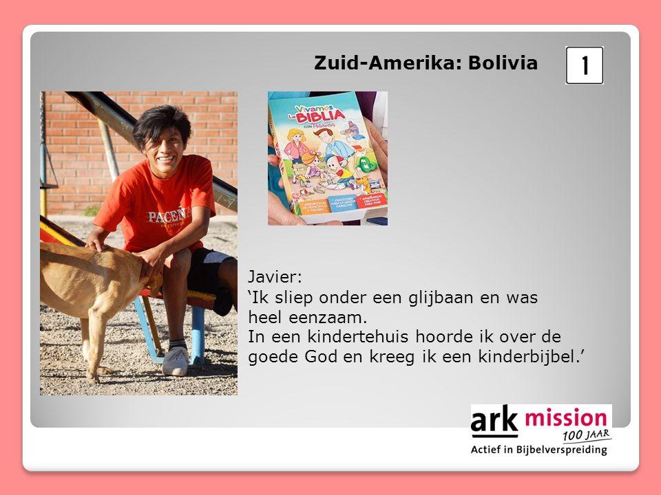 Zuid-Amerika: Bolivia Javier: 'Ik sliep onder een glijbaan en was heel eenzaam.