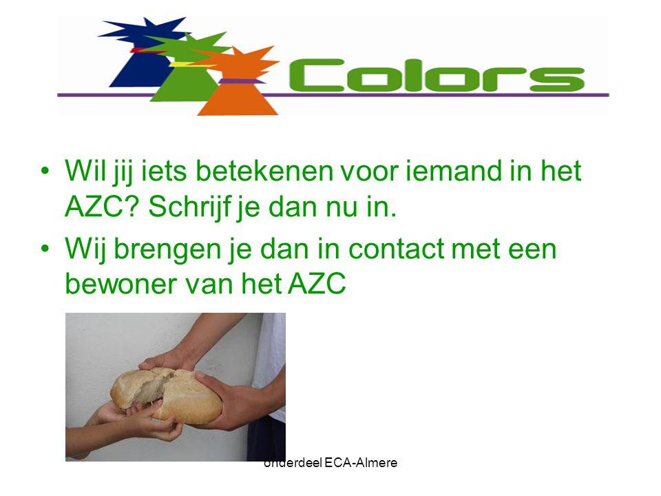 Wil jij iets betekenen voor iemand in het AZC. Schrijf je dan nu in.