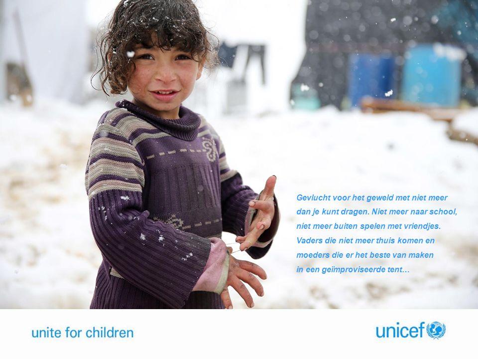  Het conflict in Syrië heeft verwoestende gevolgen voor kinderen  7,6 miljoen vluchtelingenkinderen in Syrië en omringende landen in nood  Tekort aan medische zorg, water, voeding, warme kleding etc.