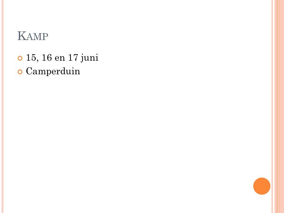 K AMP 15, 16 en 17 juni Camperduin