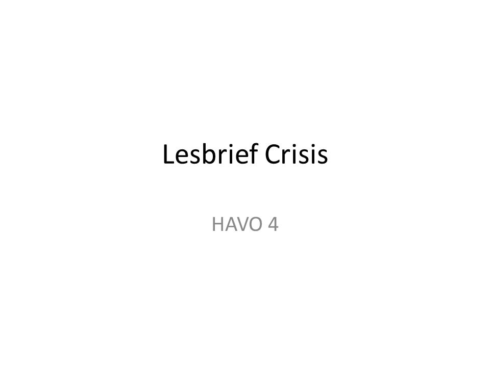 Lesbrief Crisis HAVO 4