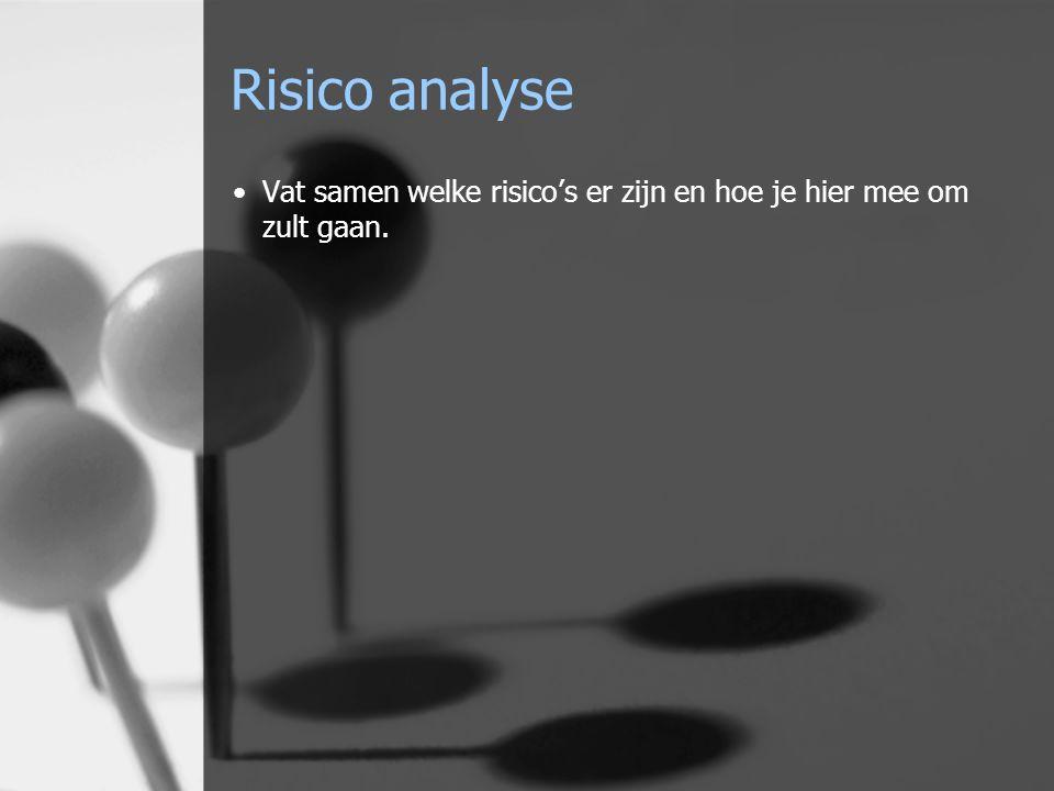 Risico analyse Vat samen welke risico's er zijn en hoe je hier mee om zult gaan.
