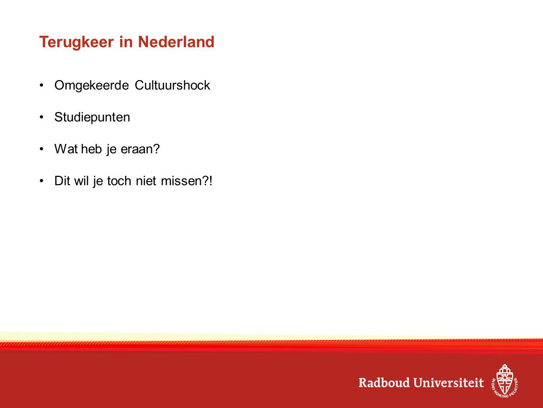 Terugkeer in Nederland Omgekeerde Cultuurshock Studiepunten Wat heb je eraan.