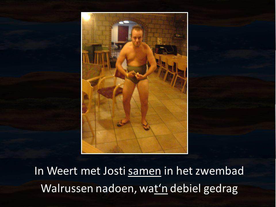 In Weert met Josti samen in het zwembad Walrussen nadoen, wat'n debiel gedrag