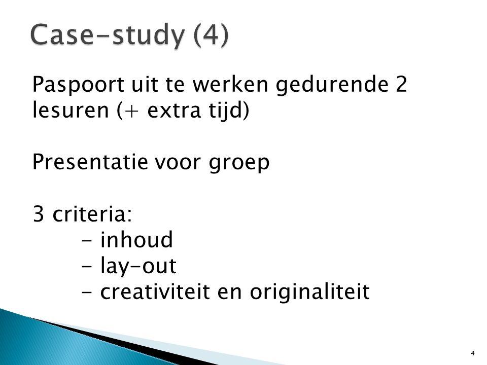 Paspoort uit te werken gedurende 2 lesuren (+ extra tijd) Presentatie voor groep 3 criteria: - inhoud - lay-out - creativiteit en originaliteit 4