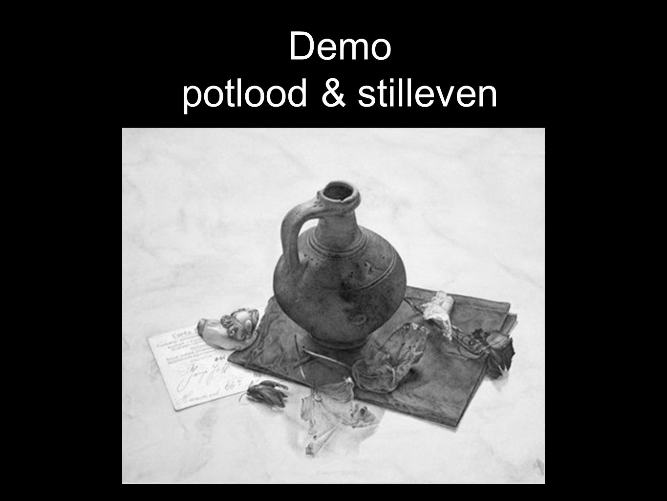 Demo potlood & stilleven