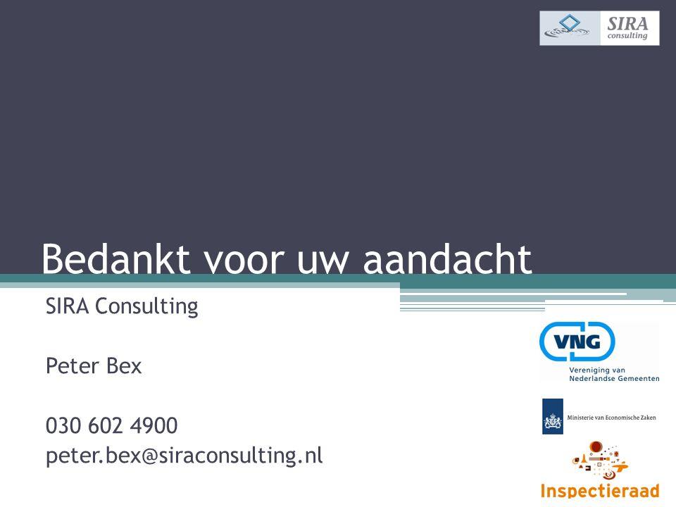 Bedankt voor uw aandacht SIRA Consulting Peter Bex 030 602 4900 peter.bex@siraconsulting.nl