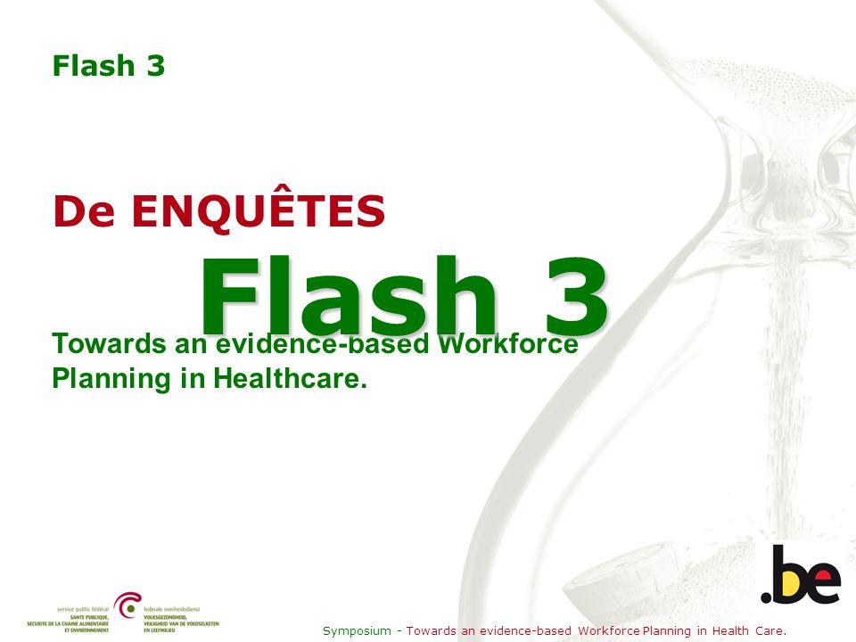 Symposium - Towards an evidence-based Workforce Planning in Health Care. Beroepsstatuut