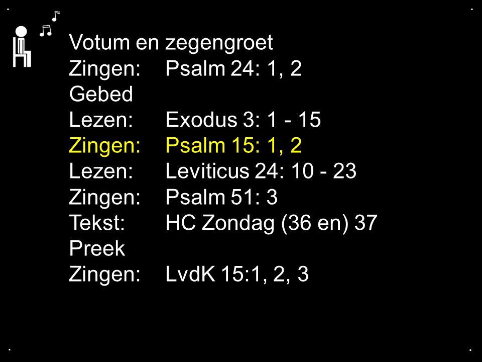 Psalm 15: 1, 2
