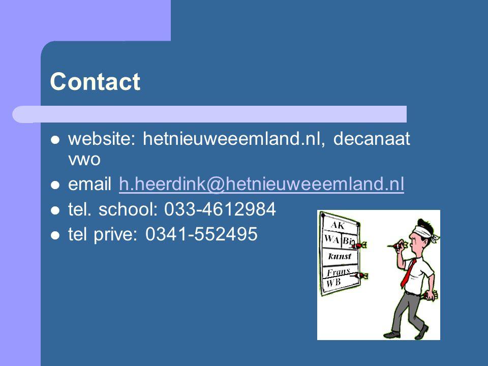 Contact website: hetnieuweeemland.nl, decanaat vwo email h.heerdink@hetnieuweeemland.nlh.heerdink@hetnieuweeemland.nl tel. school: 033-4612984 tel pri