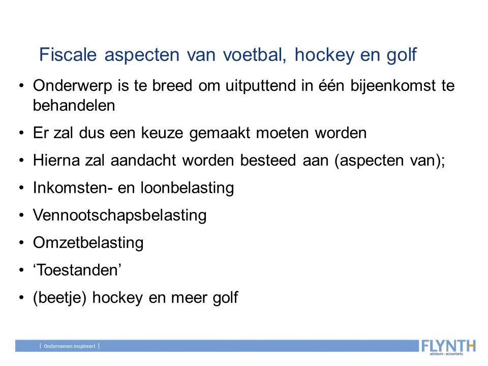 Fiscale aspecten van voetbal, hockey en golf Onderscheid WUO, WOR en dienstbetrekking Amateur: spraakverwarring tussen bond en fiscus (te grote) gevolgen Onderscheidende criteria ….