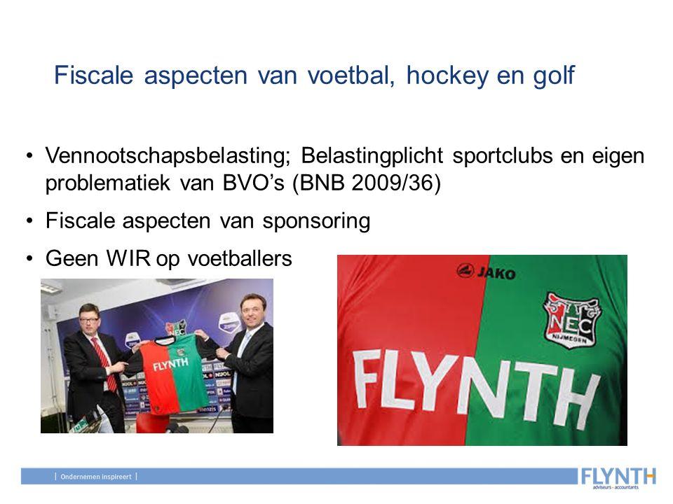 Fiscale aspecten van voetbal, hockey en golf Vennootschapsbelasting; Belastingplicht sportclubs en eigen problematiek van BVO's (BNB 2009/36) Fiscale
