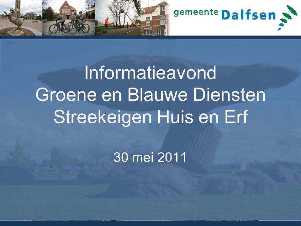 Informatieavond Groene en Blauwe Diensten Streekeigen Huis en Erf 30 mei 2011