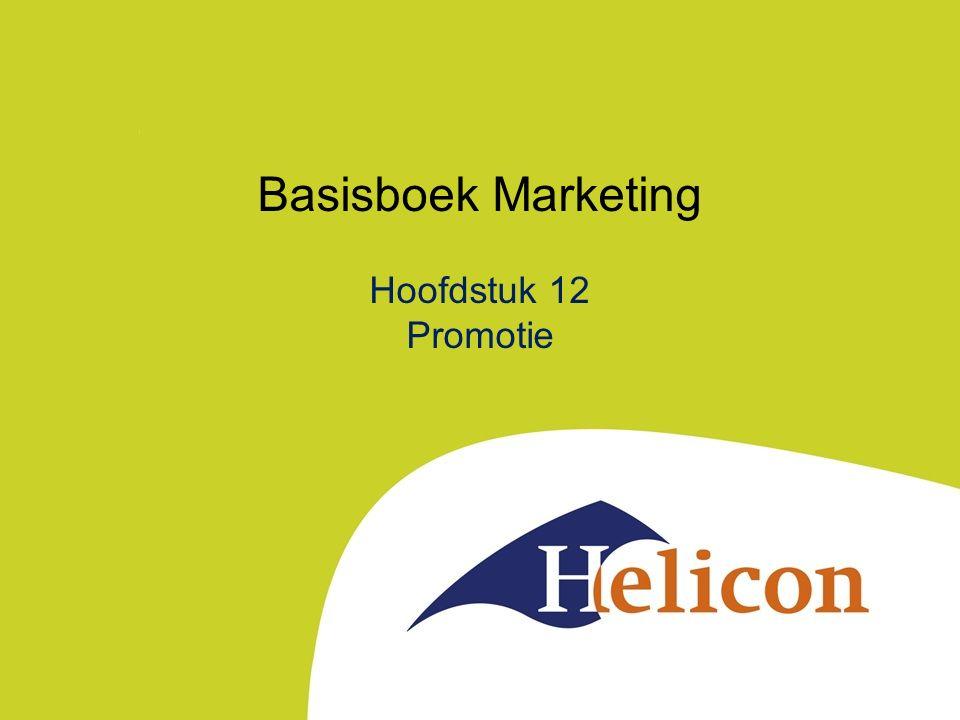 Basisboek Marketing Hoofdstuk 12 Promotie