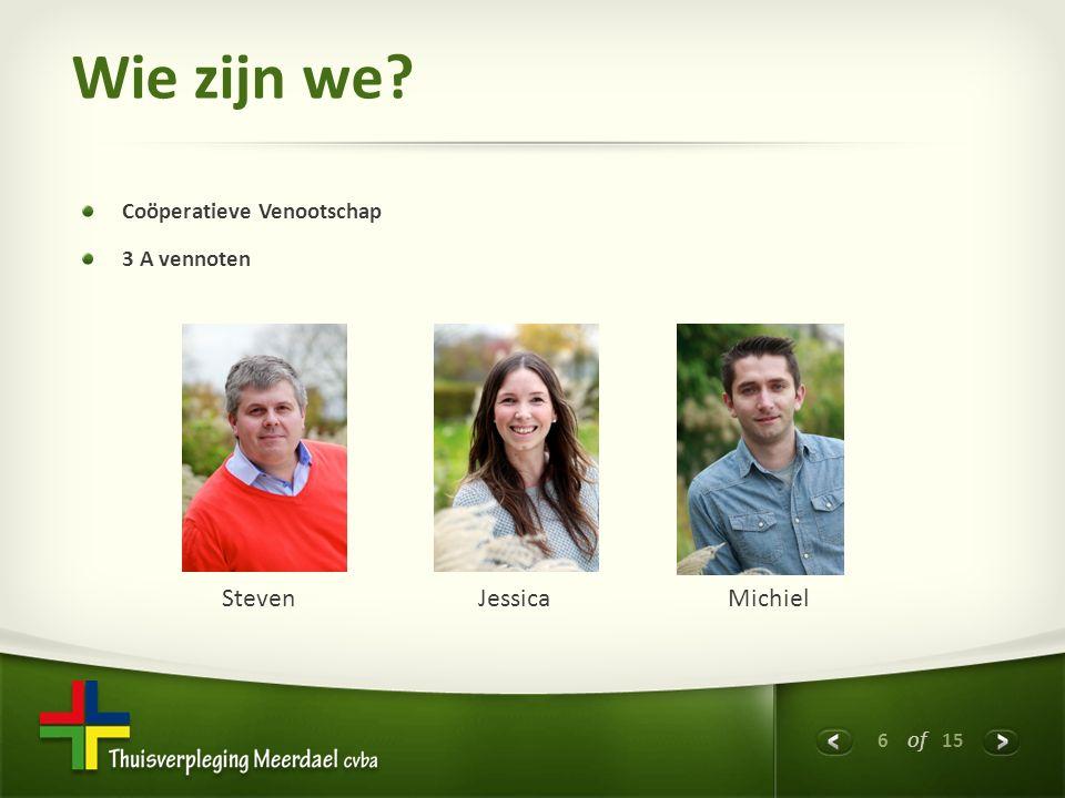 6 of 15 Wie zijn we Coöperatieve Venootschap 3 A vennoten Steven Jessica Michiel