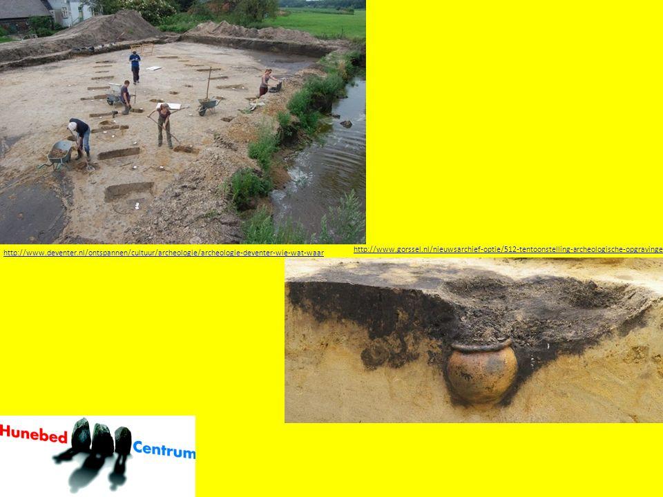 http://www.deventer.nl/ontspannen/cultuur/archeologie/archeologie-deventer-wie-wat-waar http://www.gorssel.nl/nieuwsarchief-optie/512-tentoonstelling-