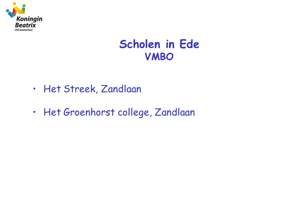 Het Streek, Zandlaan Het Groenhorst college, Zandlaan Scholen in Ede VMBO