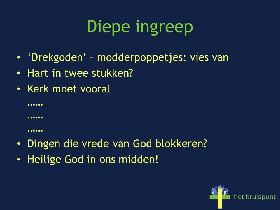 Diepe ingreep 'Drekgoden' – modderpoppetjes: vies van Hart in twee stukken.