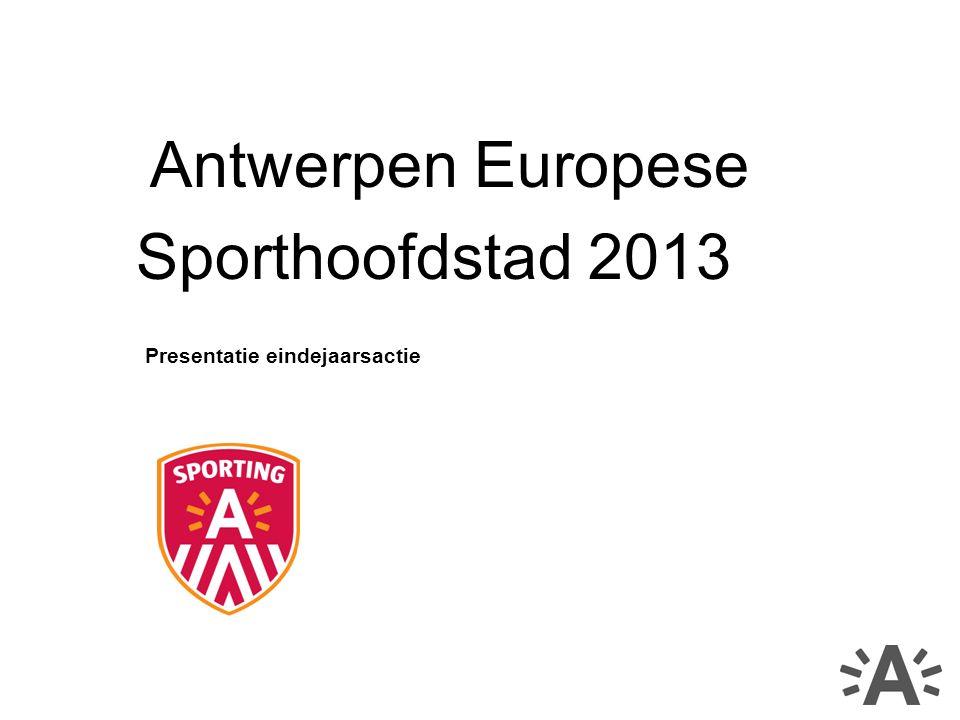 Antwerpen Europese Sporthoofdstad 2013 Presentatie eindejaarsactie