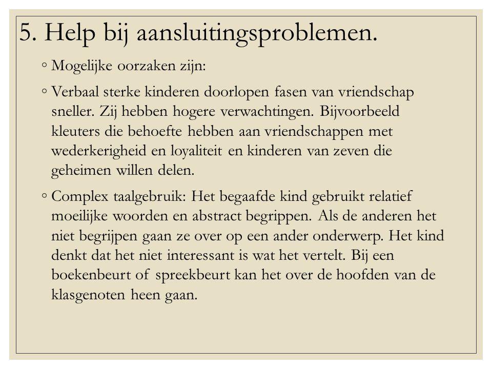 5.Help bij aansluitingsproblemen.