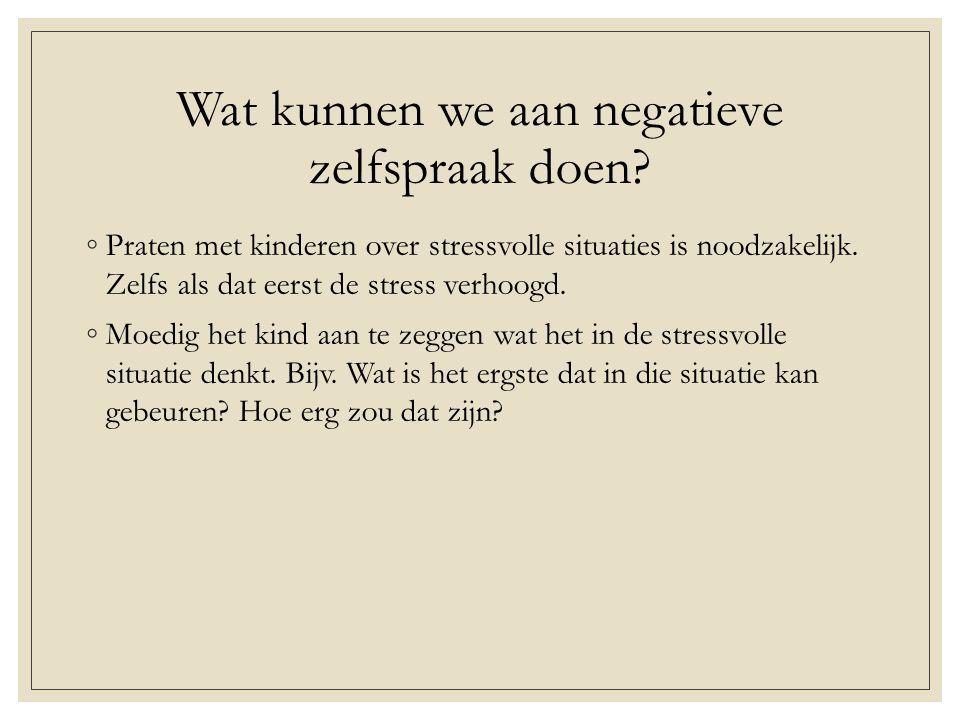 Wat kunnen we aan negatieve zelfspraak doen.