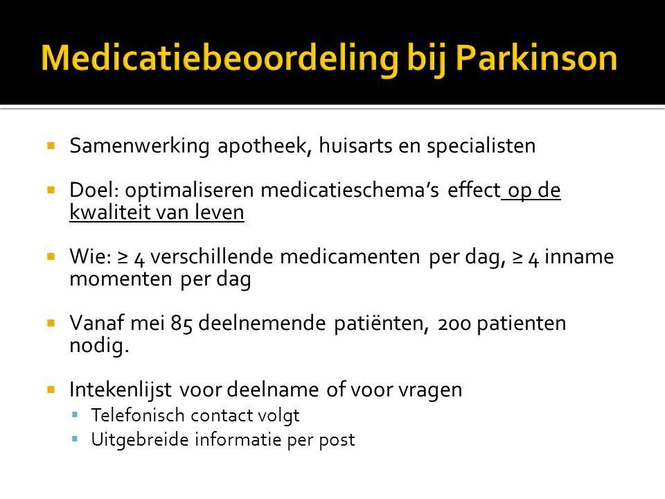  Samenwerking apotheek, huisarts en specialisten  Doel: optimaliseren medicatieschema's effect op de kwaliteit van leven  Wie: ≥ 4 verschillende me