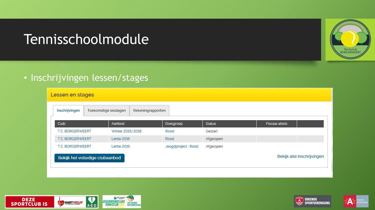 Tennisschoolmodule Inschrijvingen lessen/stages