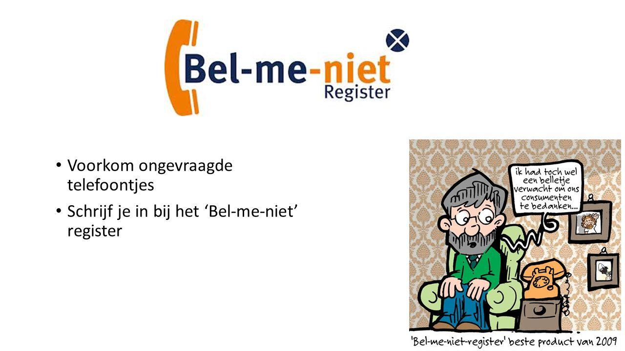 Voorkom ongevraagde telefoontjes Schrijf je in bij het 'Bel-me-niet' register