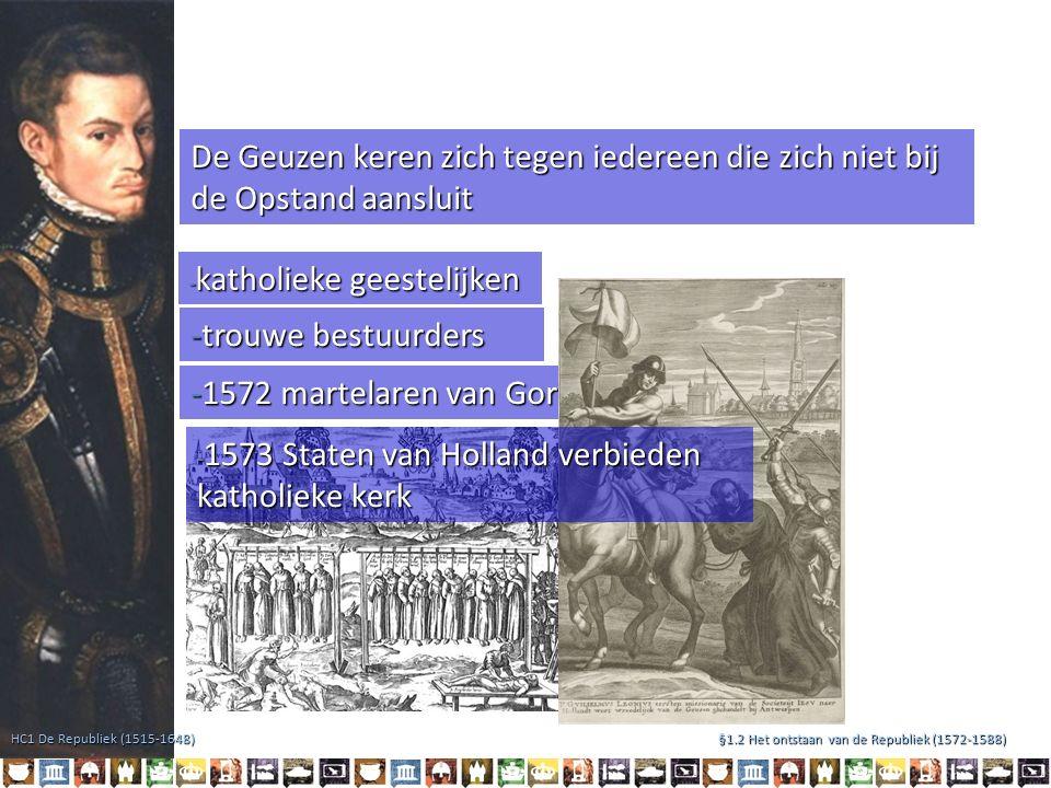 Successen van de opstandelingen - 1578: Alteratie van Amsterdam -1574: Leids ontzet Amsterdam sloot zich als laatste stad aan bij de opstandige Hollandse Staten.