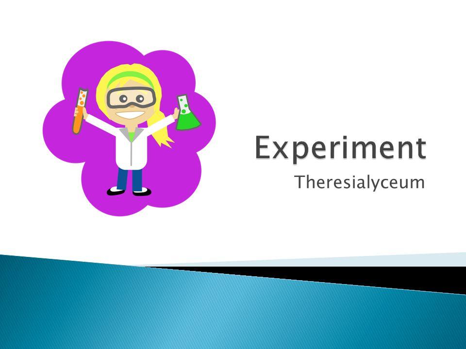 OriëntatieTheorievormingOntwerpplanExperimentVerwerkingRapportagePresentatie Onderzoekscyclus Experiment
