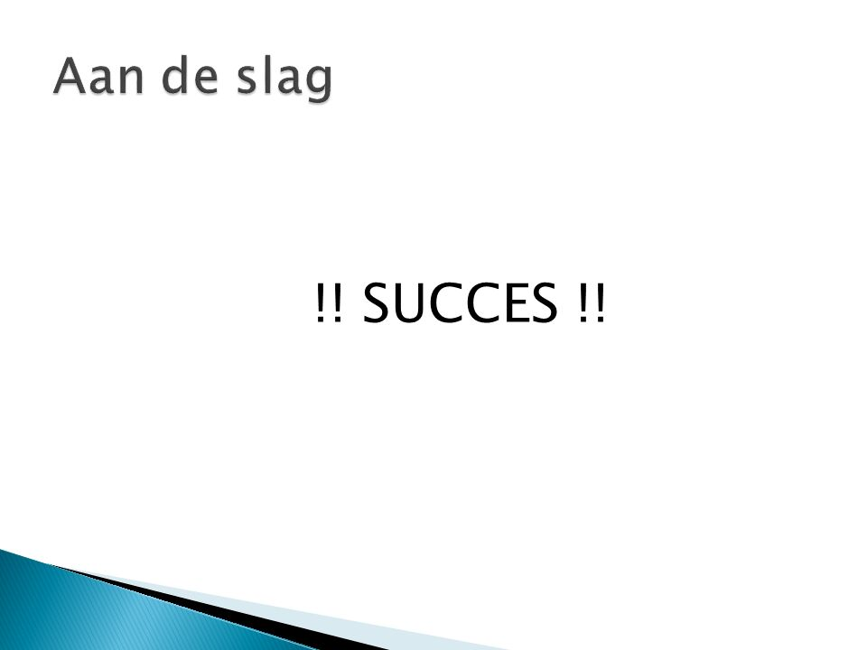 !! SUCCES !!