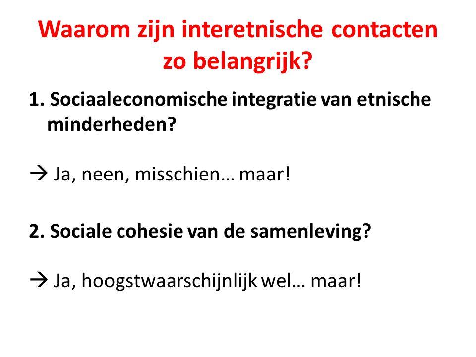 Waarom zijn interetnische contacten zo belangrijk.