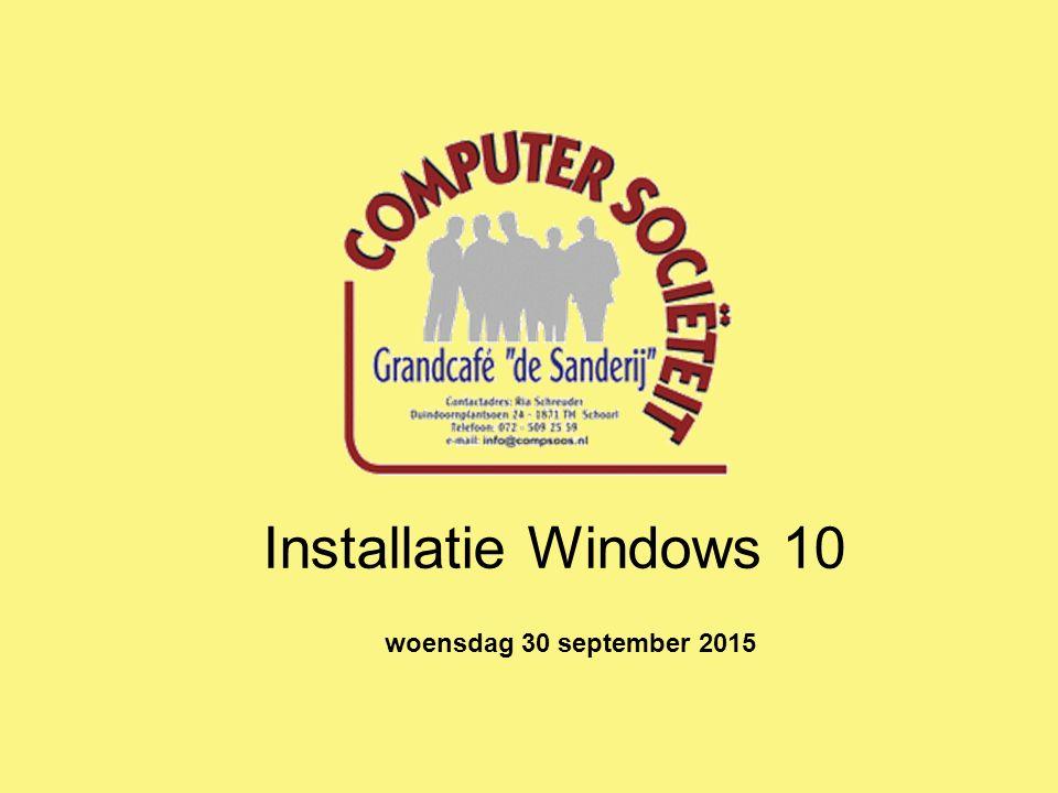 Installatie Windows 10 woensdag 30 september 2015