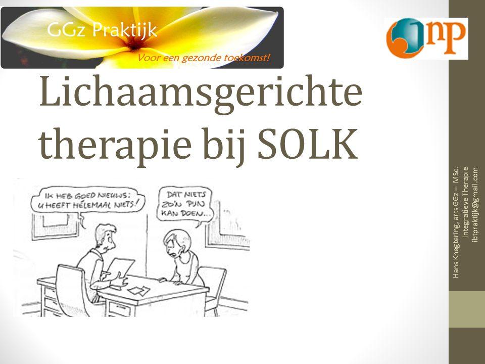 Lichaamsgerichte therapie bij SOLK Hans Knegtering, arts GGz – MSc.
