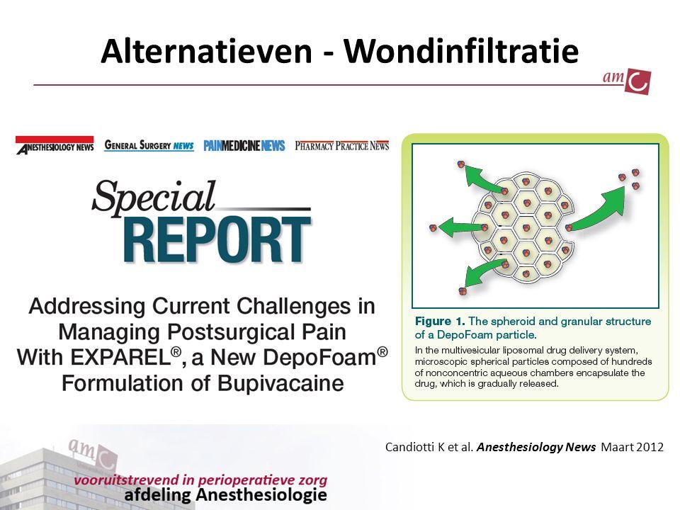 Alternatieven - Wondinfiltratie Candiotti K et al. Anesthesiology News Maart 2012