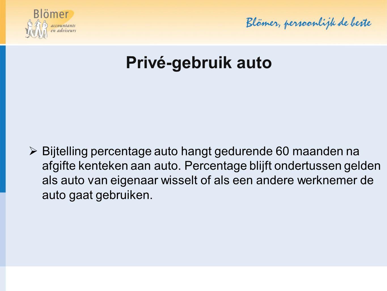 Privé-gebruik auto  Bijtelling percentage auto hangt gedurende 60 maanden na afgifte kenteken aan auto. Percentage blijft ondertussen gelden als auto