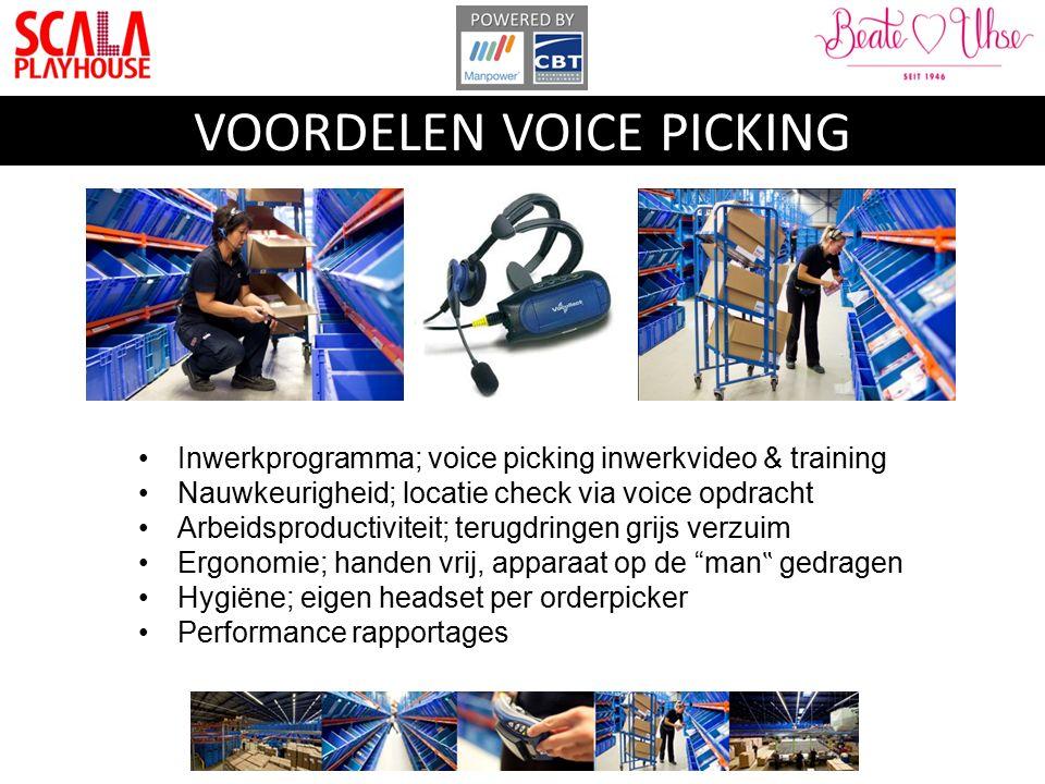 Inwerkprogramma; voice picking inwerkvideo & training Nauwkeurigheid; locatie check via voice opdracht Arbeidsproductiviteit; terugdringen grijs verzu