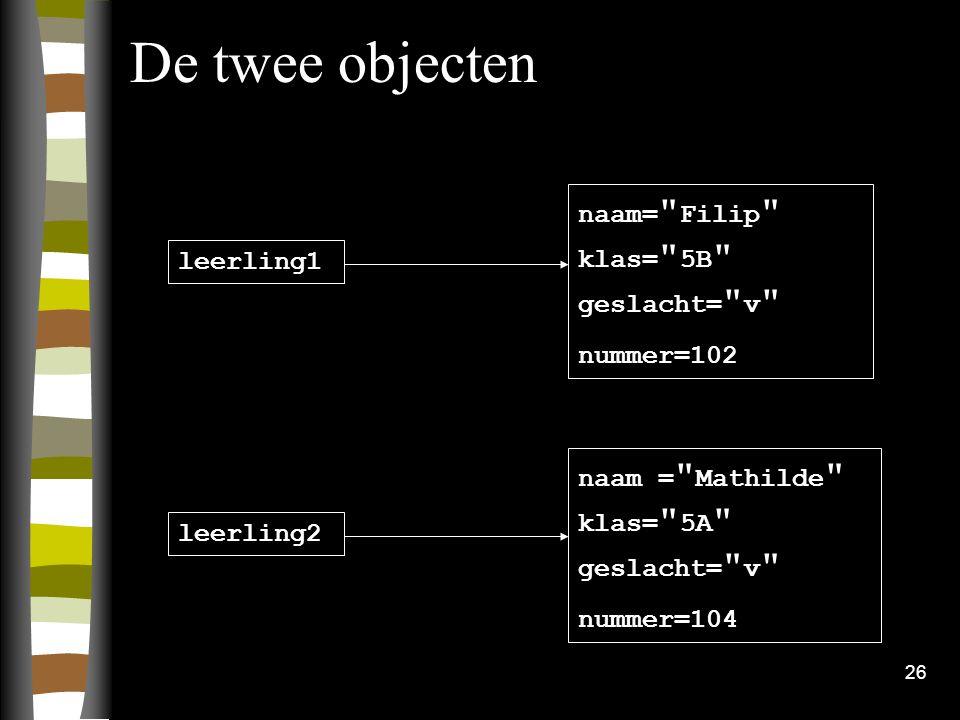 26 De twee objecten naam=