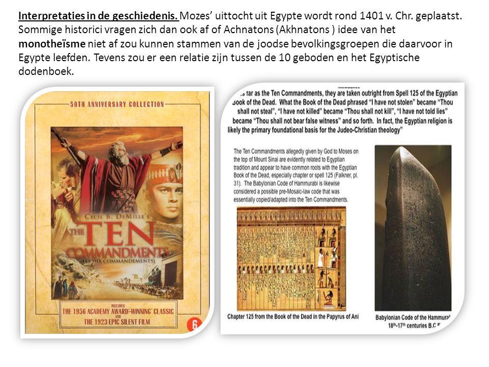 Interpretaties in de geschiedenis. Mozes' uittocht uit Egypte wordt rond 1401 v. Chr. geplaatst. Sommige historici vragen zich dan ook af of Achnatons