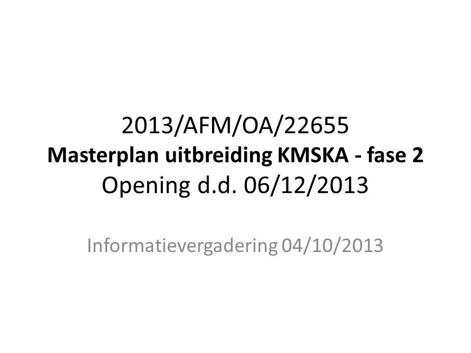 2013/AFM/OA/22655 Masterplan uitbreiding KMSKA - fase 2 Opening d.d.