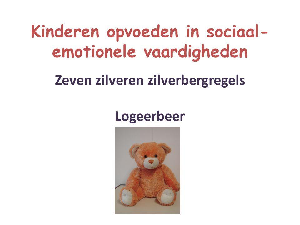 Kinderen opvoeden in sociaal- emotionele vaardigheden Zeven zilveren zilverbergregels Logeerbeer