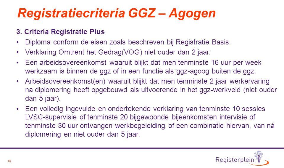 10 Registratiecriteria GGZ – Agogen 3.