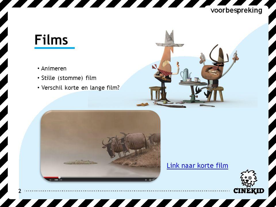 2 Films Animeren Stille (stomme) film Verschil korte en lange film Link naar korte film