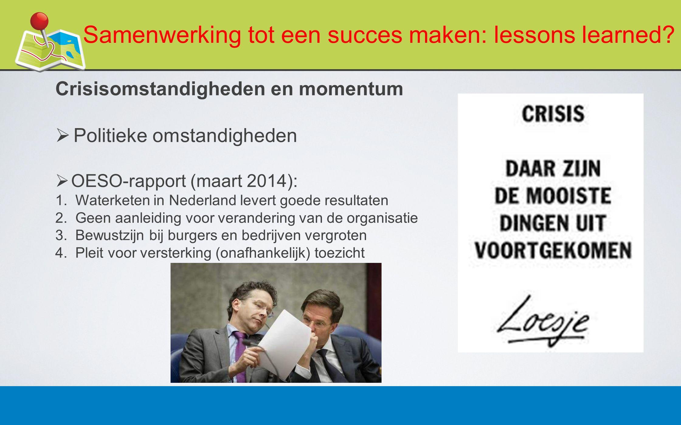 27 februari 201310 Samenwerking tot een succes maken: lessons learned.
