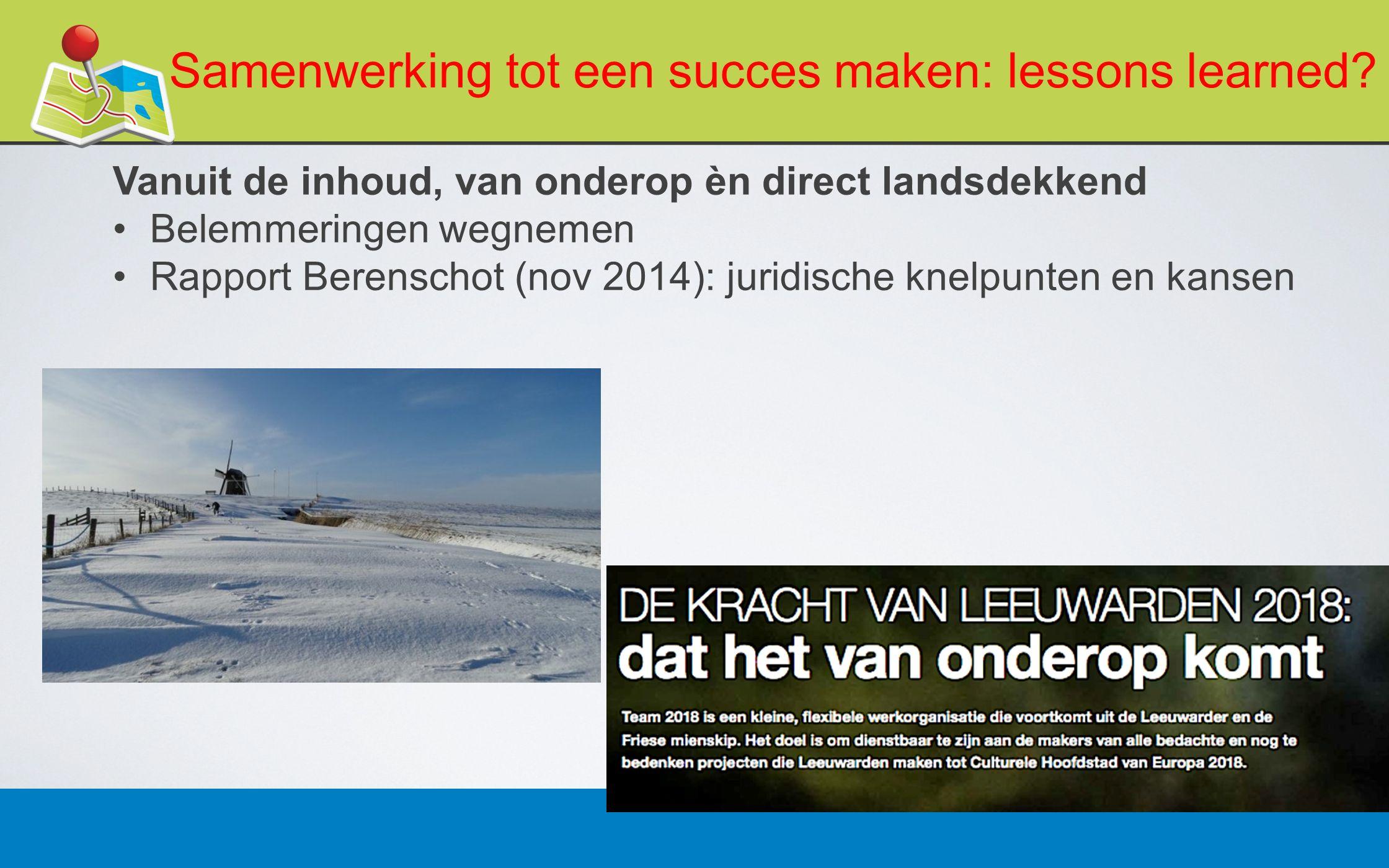 27 februari 201313 Samenwerking tot een succes maken: lessons learned.