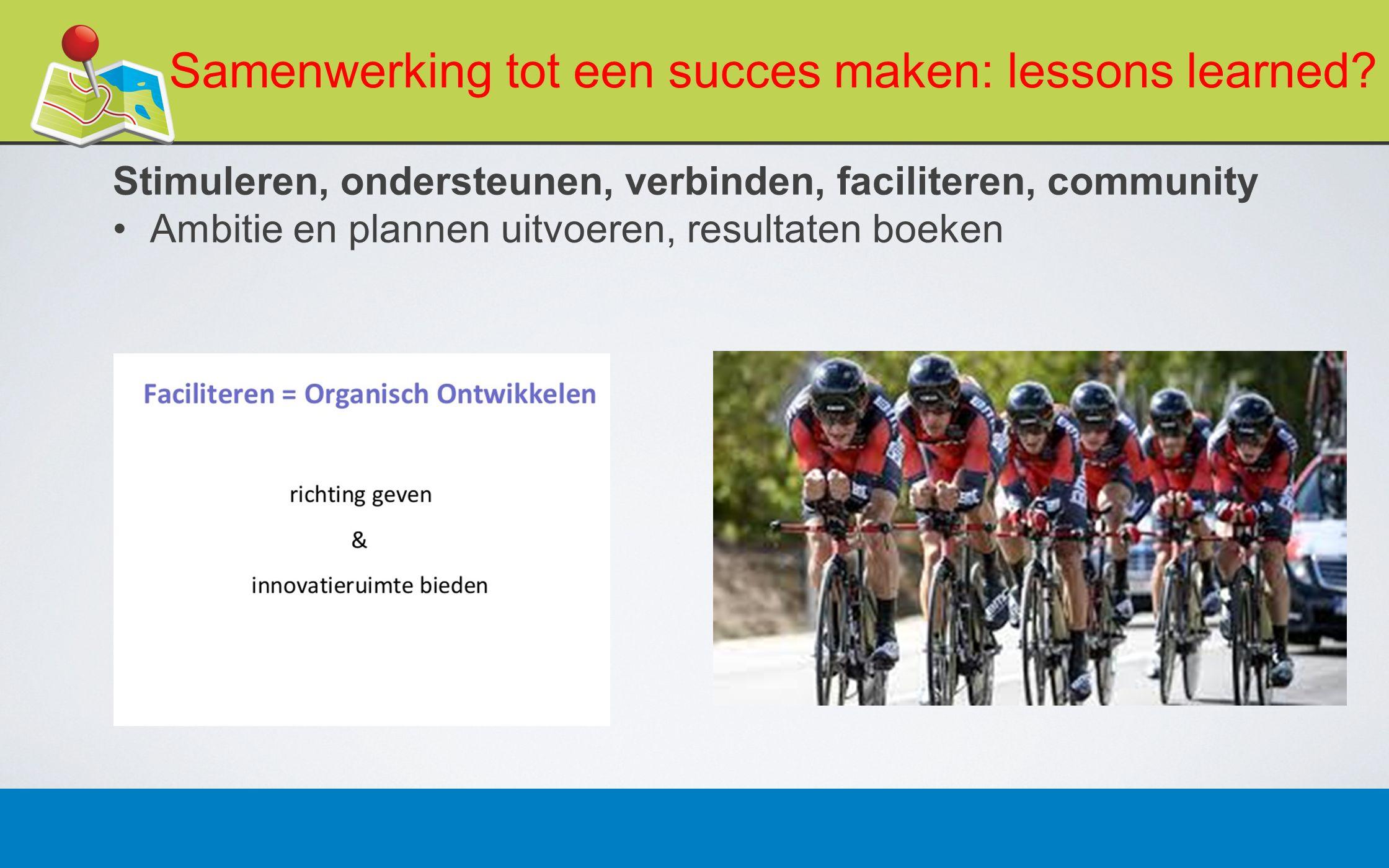 27 februari 201315 Samenwerking tot een succes maken: lessons learned.