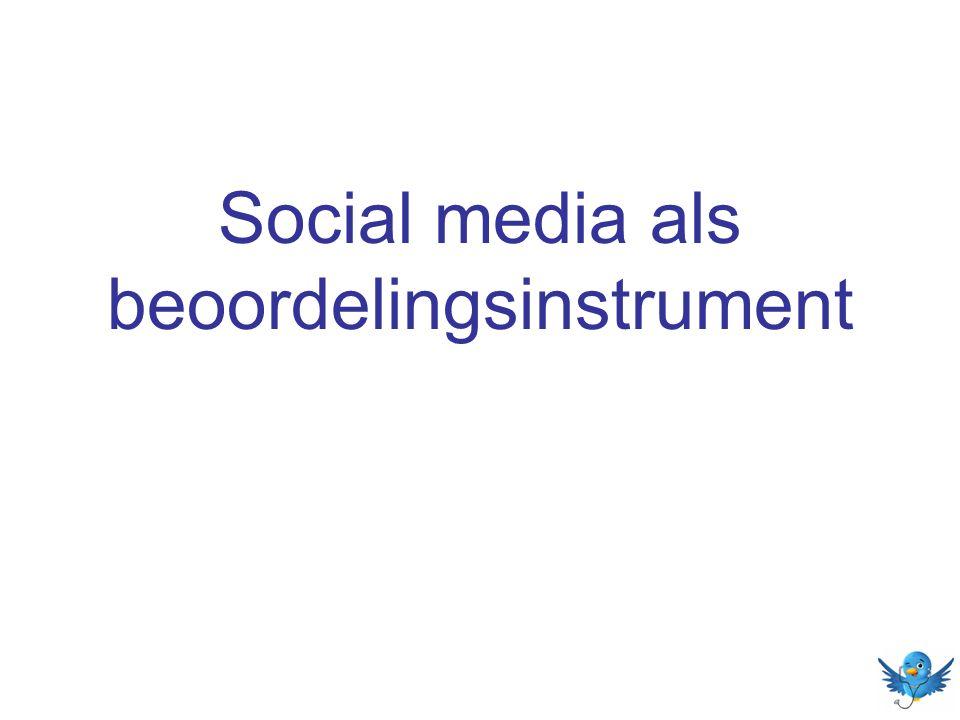 Social media als beoordelingsinstrument