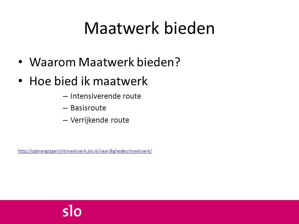Maatwerk bieden Waarom Maatwerk bieden.